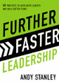 Further Faster Leadership