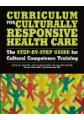 Curriculum for Culturally Responsive Health Care
