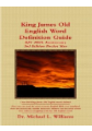 King James Old English Word Definition Guide: 2016 Ebook