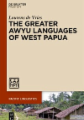 The Greater Awyu Languages of West Papua