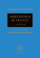 Arbitration in France: Law and Practice
