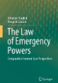 The Law of Emergency Powers: Comparative Common Law Perspectives